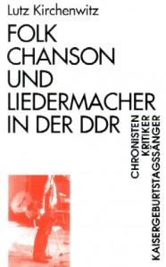 Folk, Chanson und Liedermacher in der DDR